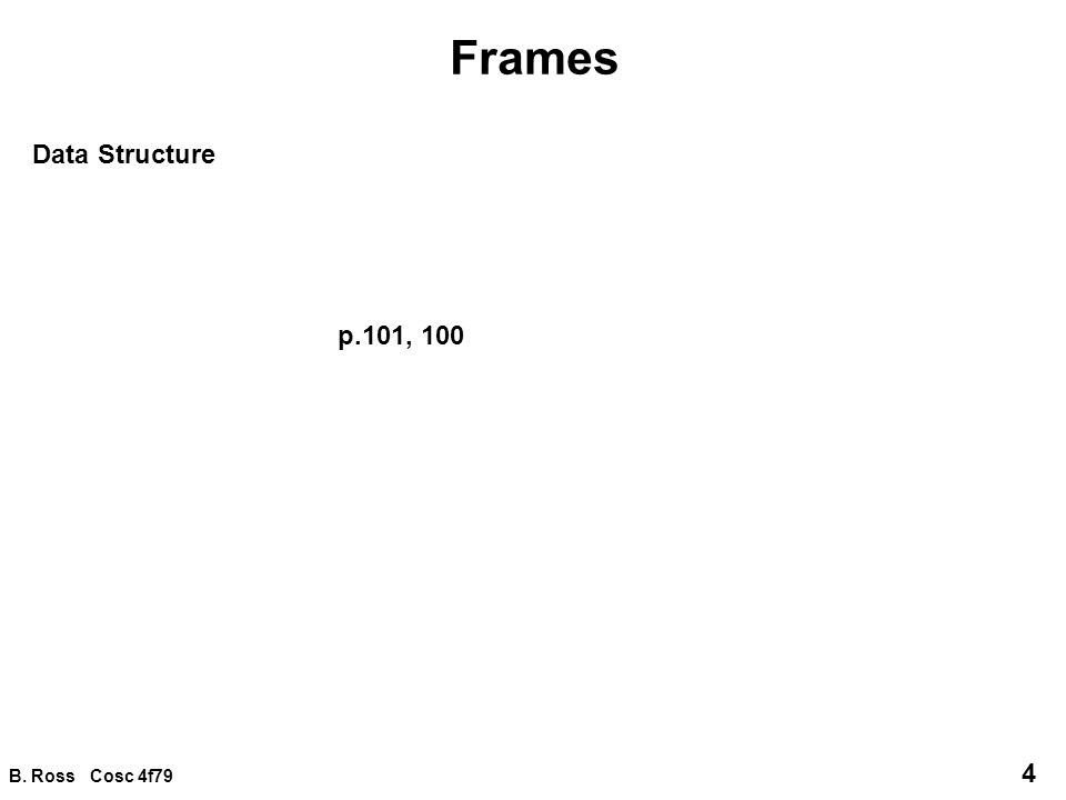 B.Ross Cosc 4f79 15 Frame integration 1.