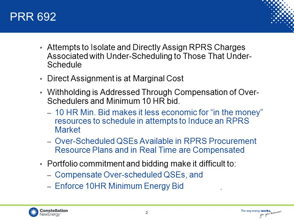 2 PRR 692 Attempts to Isolate and Directly Assign RPRS Charges Associated with Under-Scheduling to Those That Under- Schedule Direct Assignment is at