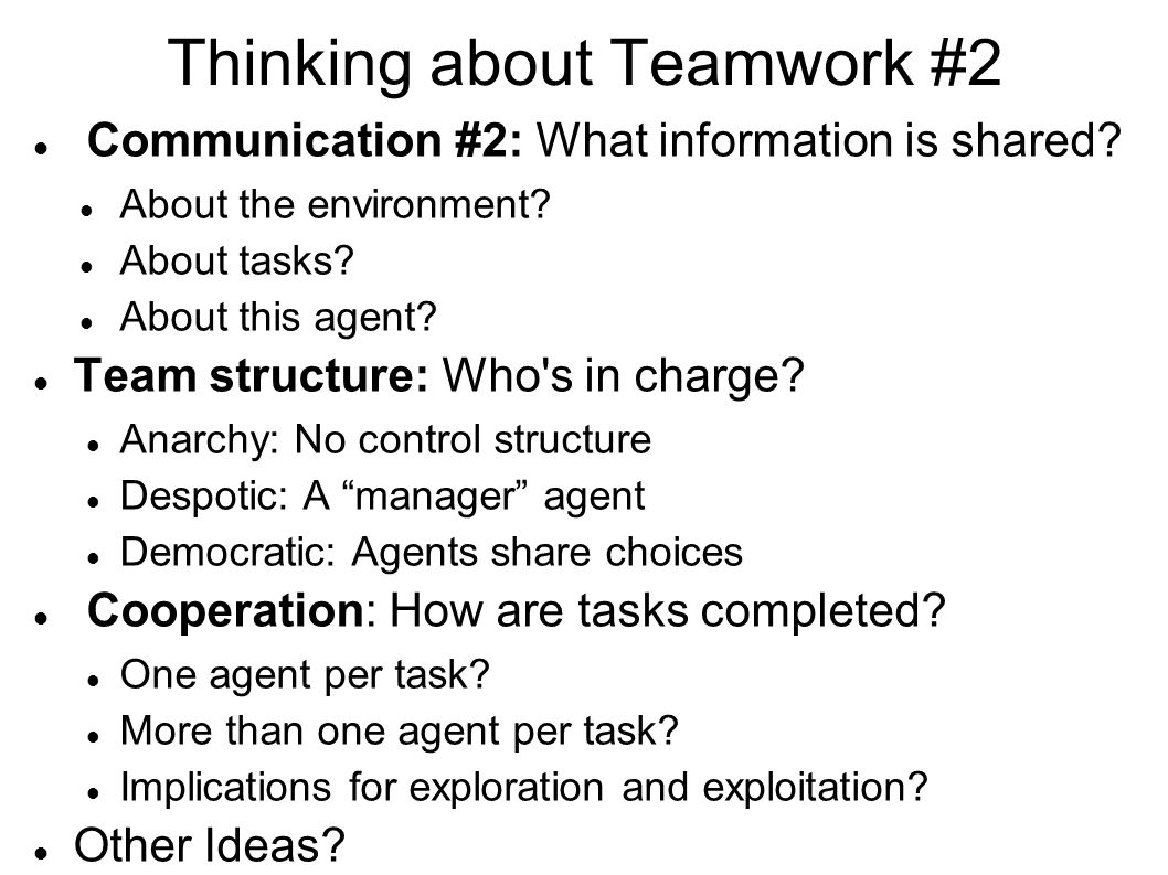 Thinking about Teamwork #2 Communication #2: What information is shared.