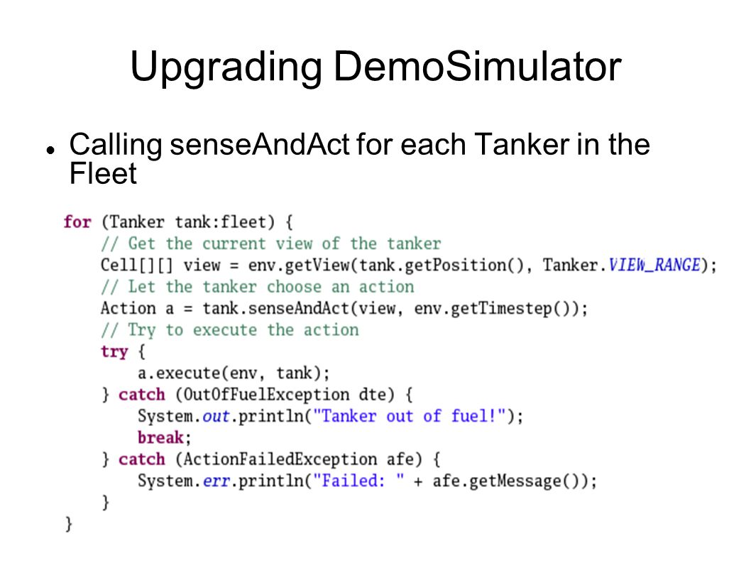 Upgrading DemoSimulator Calling senseAndAct for each Tanker in the Fleet