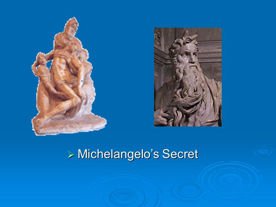  Michelangelo's Secret