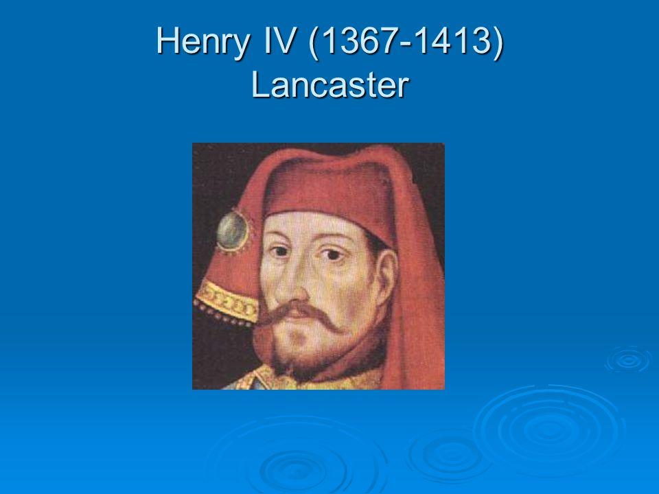 Henry IV (1367-1413) Lancaster
