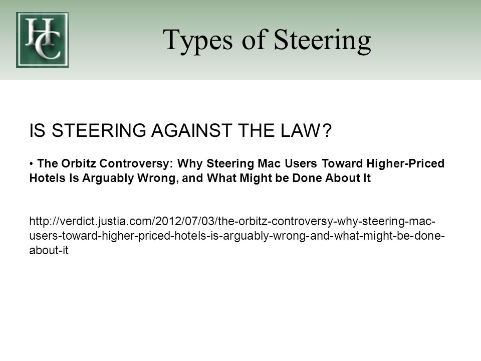 IS STEERING AGAINST THE LAW.