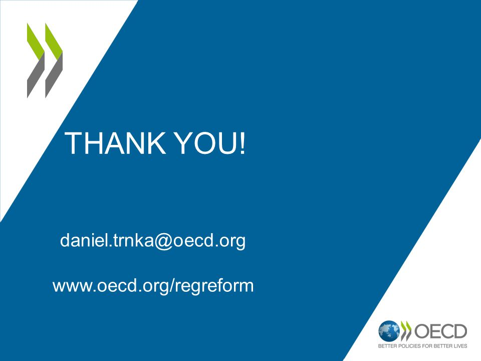 THANK YOU! daniel.trnka@oecd.org www.oecd.org/regreform