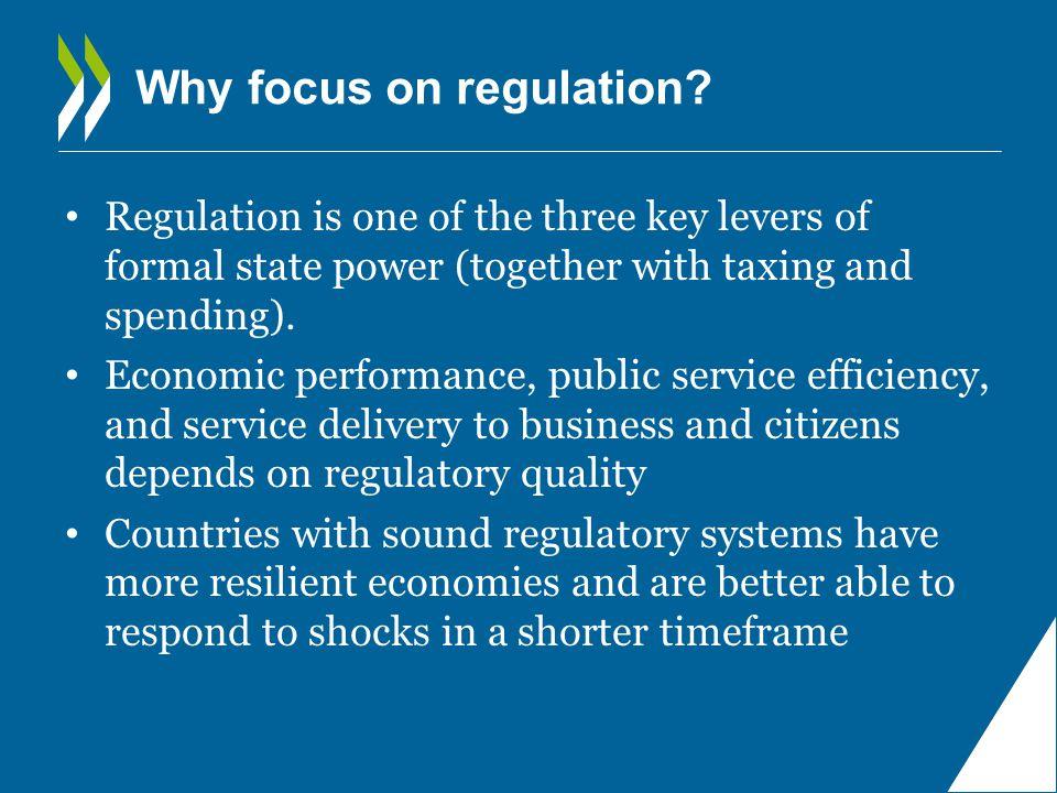 Why focus on regulation.