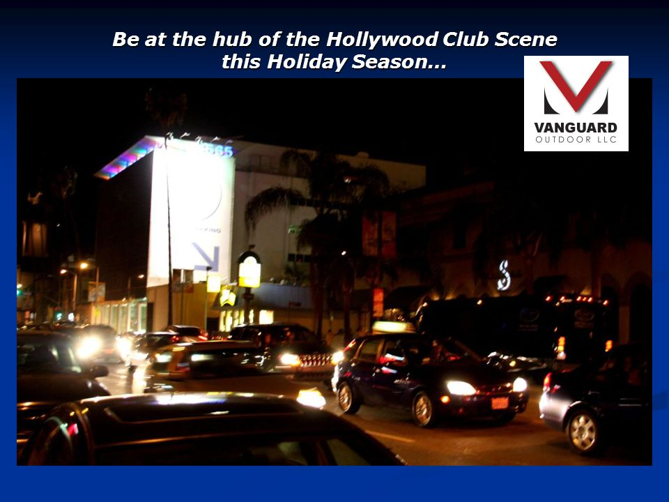 Be at the hub of the Hollywood Club Scene this Holiday Season…