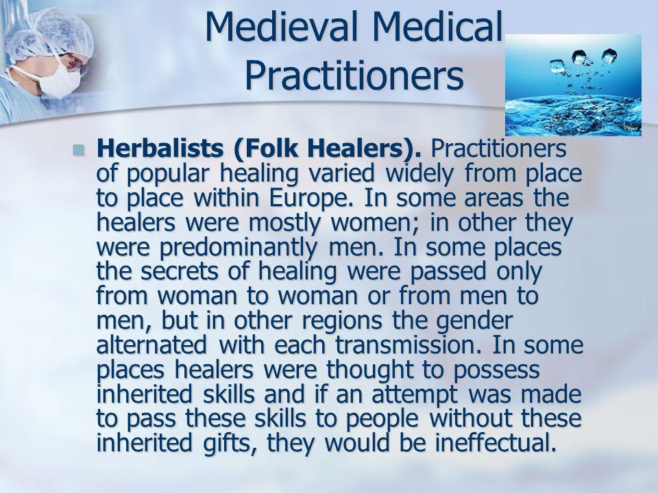 Herbalists (Folk Healers).