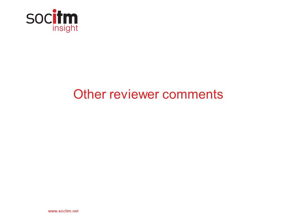 www.socitm.net Other reviewer comments