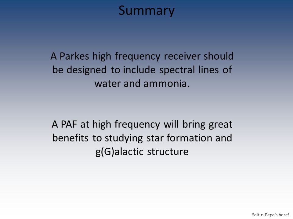 Summary A Parkes high frequency receiver should be designed to include spectral lines of water and ammonia.