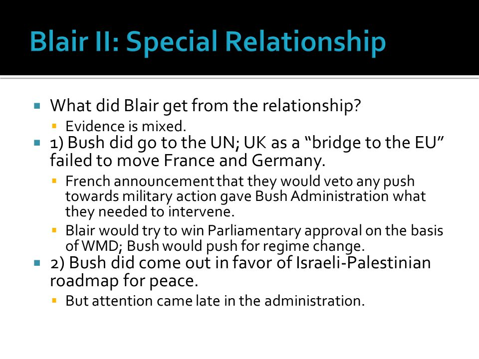  What did Blair get from the relationship.  Evidence is mixed.