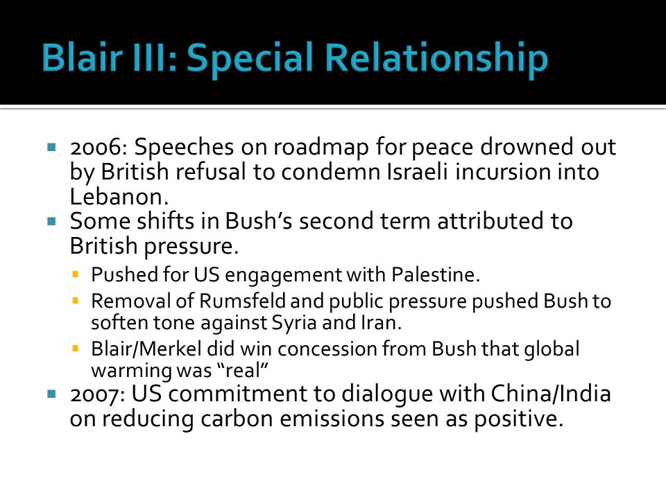  2006: Speeches on roadmap for peace drowned out by British refusal to condemn Israeli incursion into Lebanon.