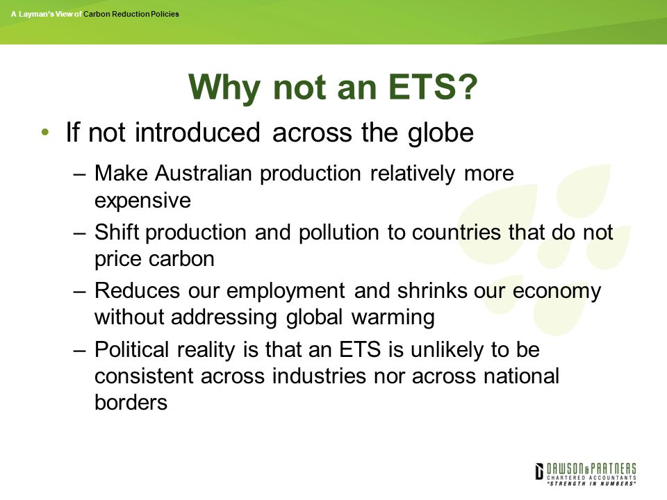 A Layman's View of Carbon Reduction Policies Why not an ETS.
