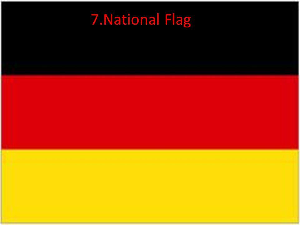 7.National Flag