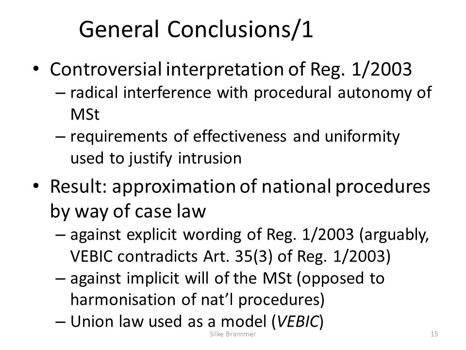 General Conclusions/1 Controversial interpretation of Reg.