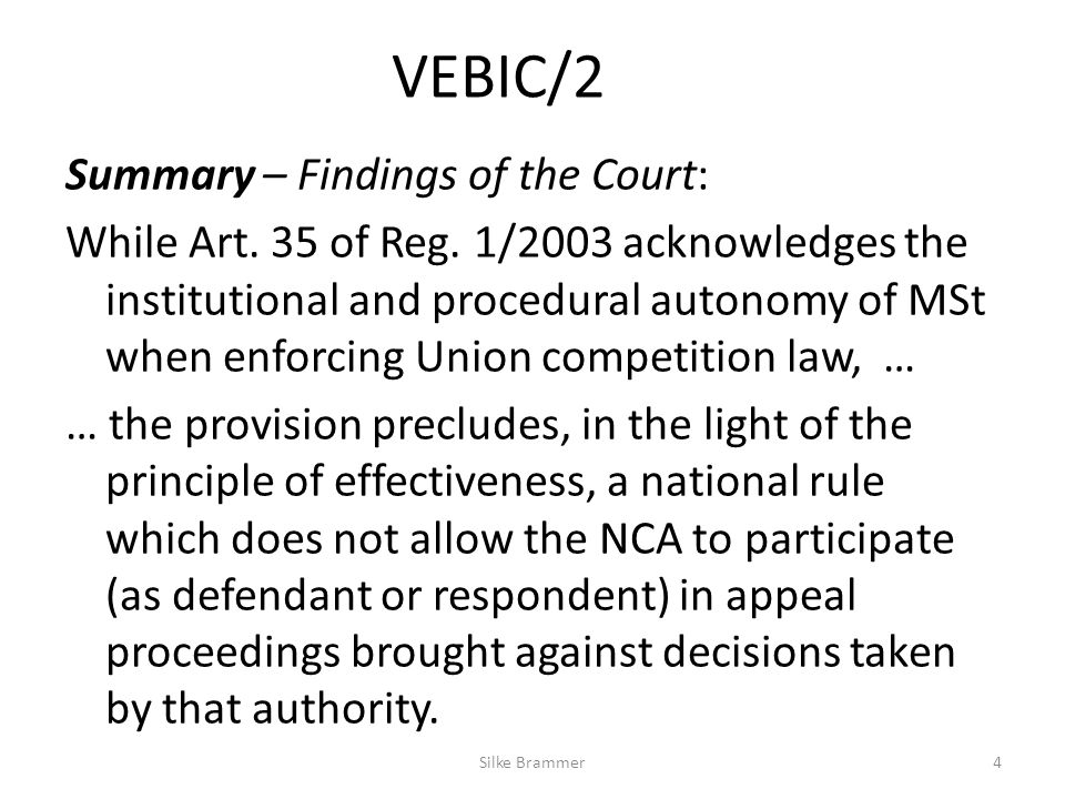 VEBIC/2 Summary – Findings of the Court: While Art.