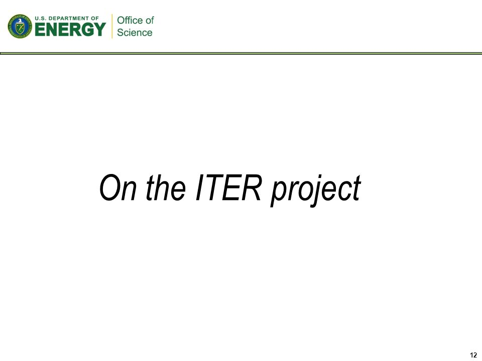 On the ITER project 12