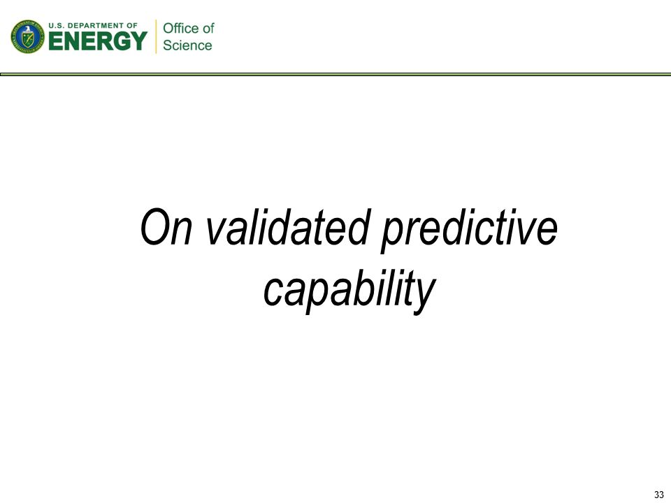 33 On validated predictive capability
