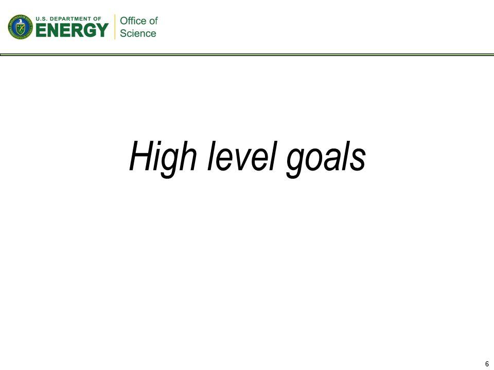 High level goals 6