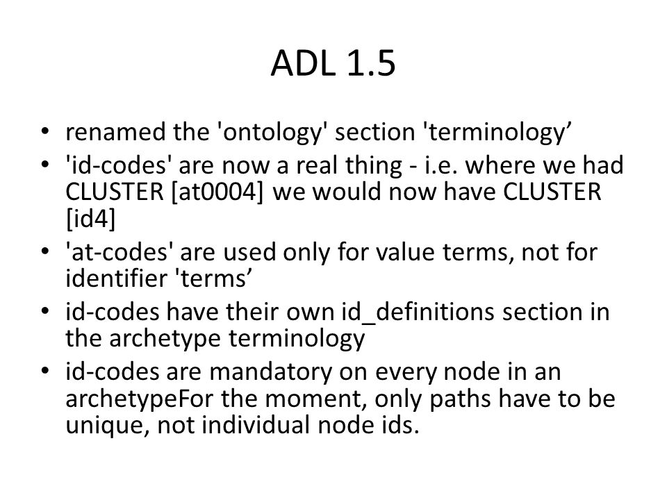 ADL 1.5 renamed the ontology section terminology' id-codes are now a real thing - i.e.