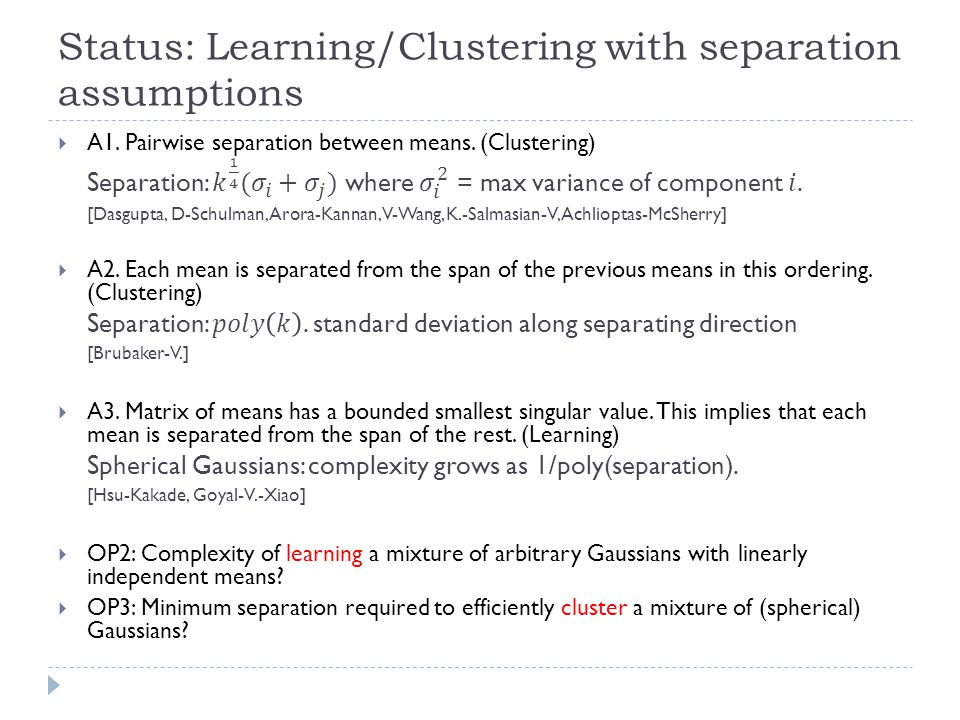 Status: Learning/Clustering with separation assumptions