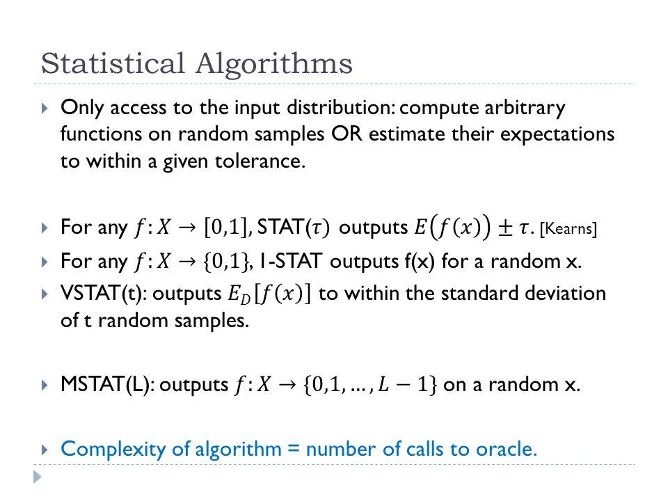 Statistical Algorithms