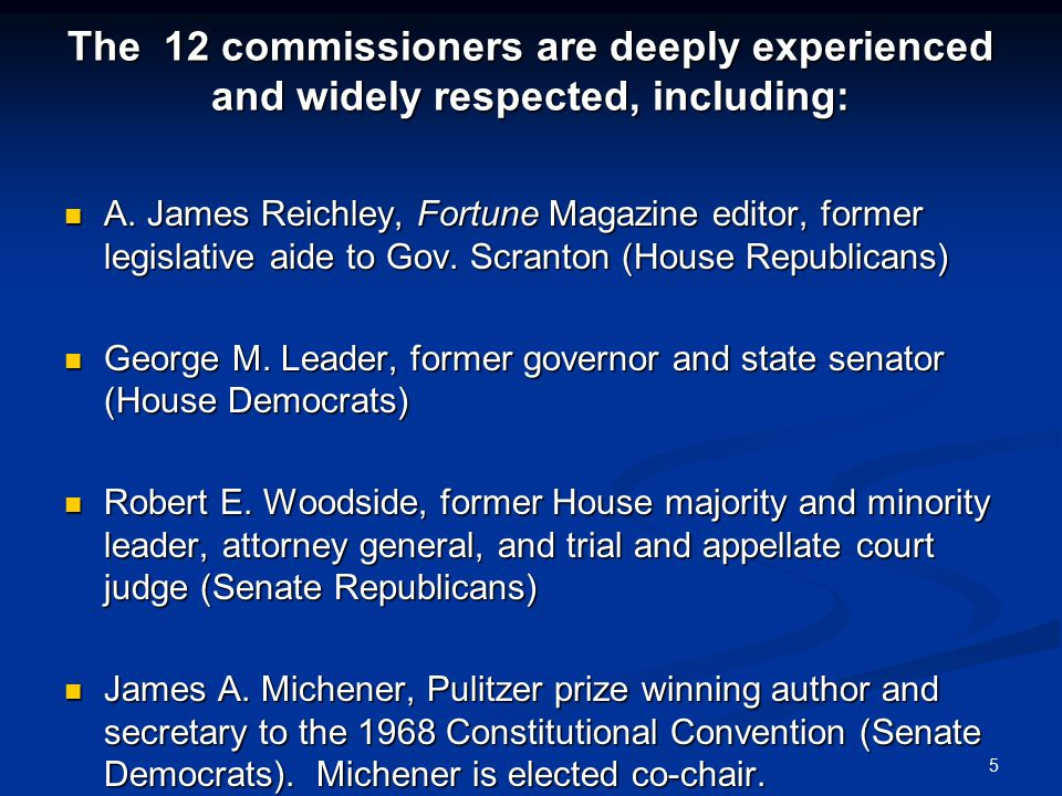 The 12 commissioners are deeply experienced and widely respected, including: A.