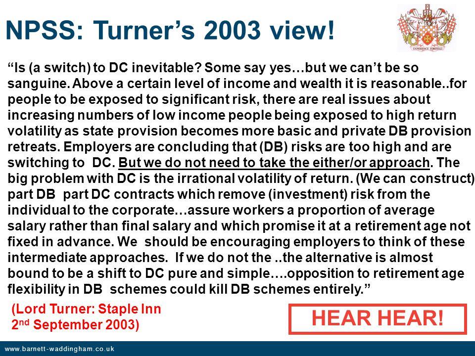 www.barnett-waddingham.co.uk NPSS: Turner's 2003 view.