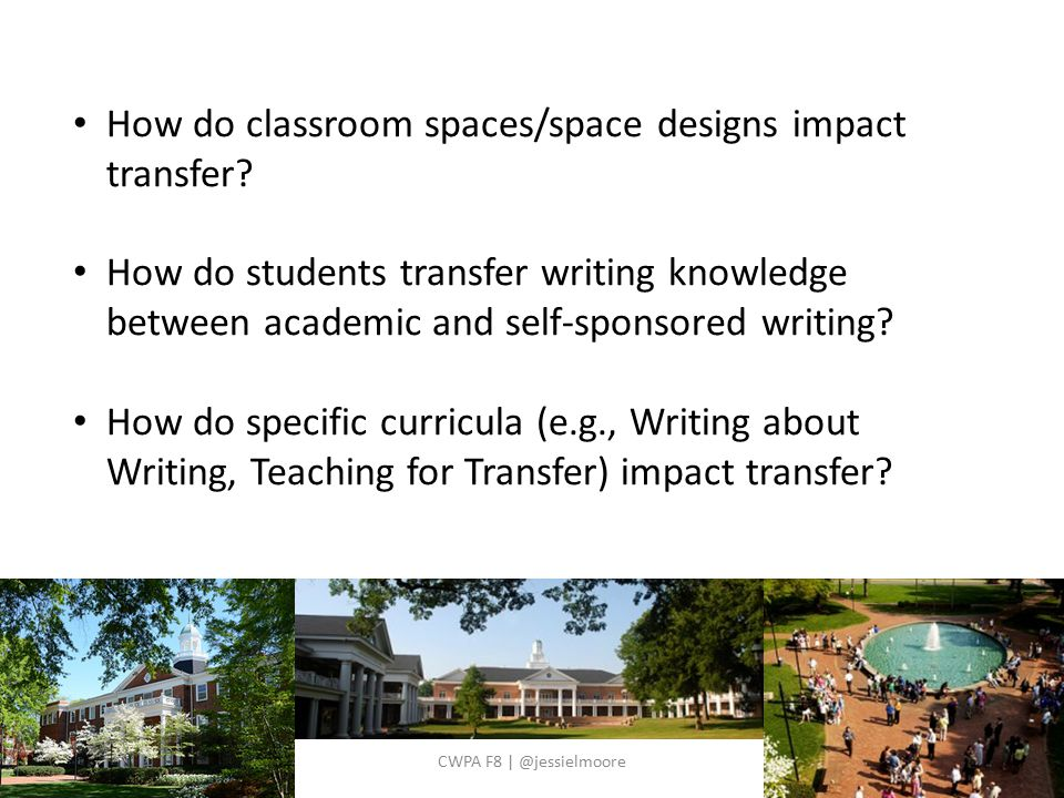 How do classroom spaces/space designs impact transfer.