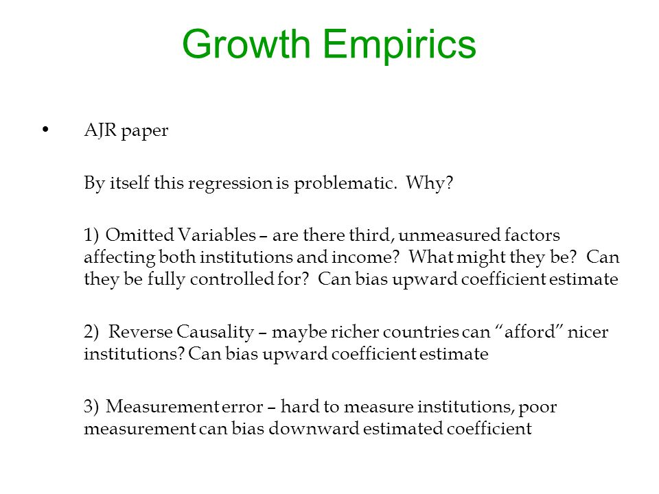 Growth Empirics AJR paper By itself this regression is problematic.