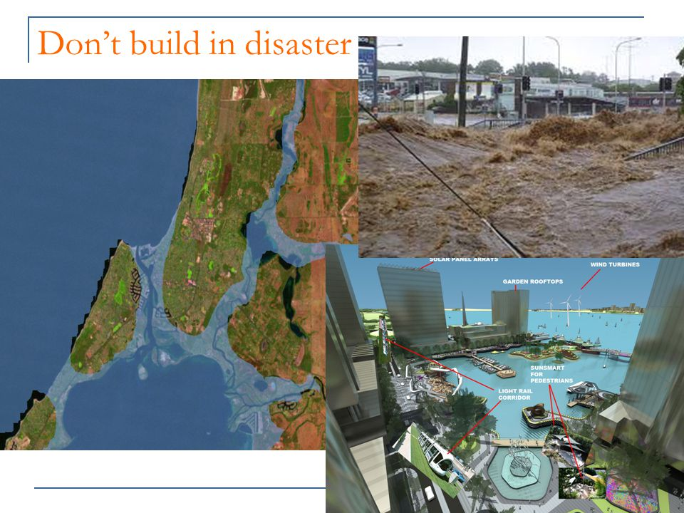 Don't build in disaster