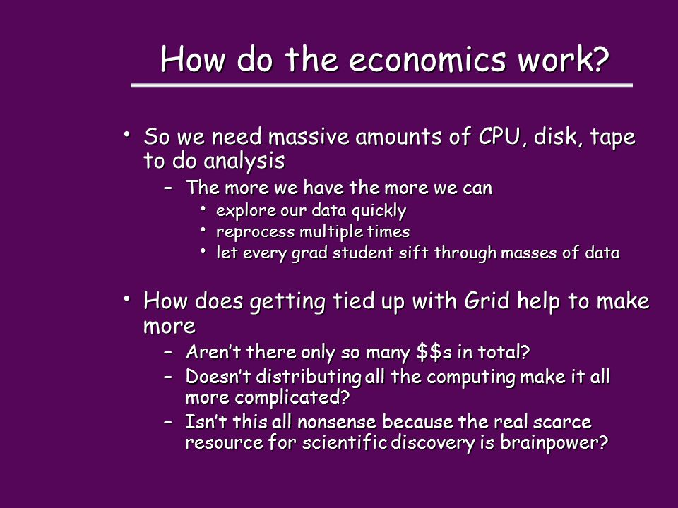 How do the economics work.
