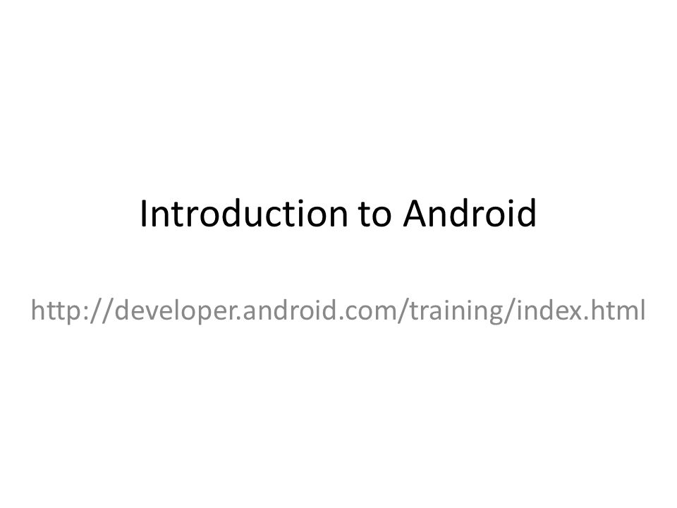 Outline 1.Android Basics 1.Background 2.Setup Environment 3.Architecture Diagram 2.Activity and Services 1.Function, Lifecycle, Coding Assignment 2.https://github.com/sob05001/android-sample-activity-service-msg-passinghttps://github.com/sob05001/android-sample-activity-service-msg-passing 3.Content Providers and SQLite Databases 1.https://github.com/sob05001/android-patient-databasehttps://github.com/sob05001/android-patient-database 4.Android Intents 1.Intent Objects, Intent Resolution, Intent Filters 5.Building User Interfaces 1.https://github.com/sob05001/android-patientlisthttps://github.com/sob05001/android-patientlist 6.References