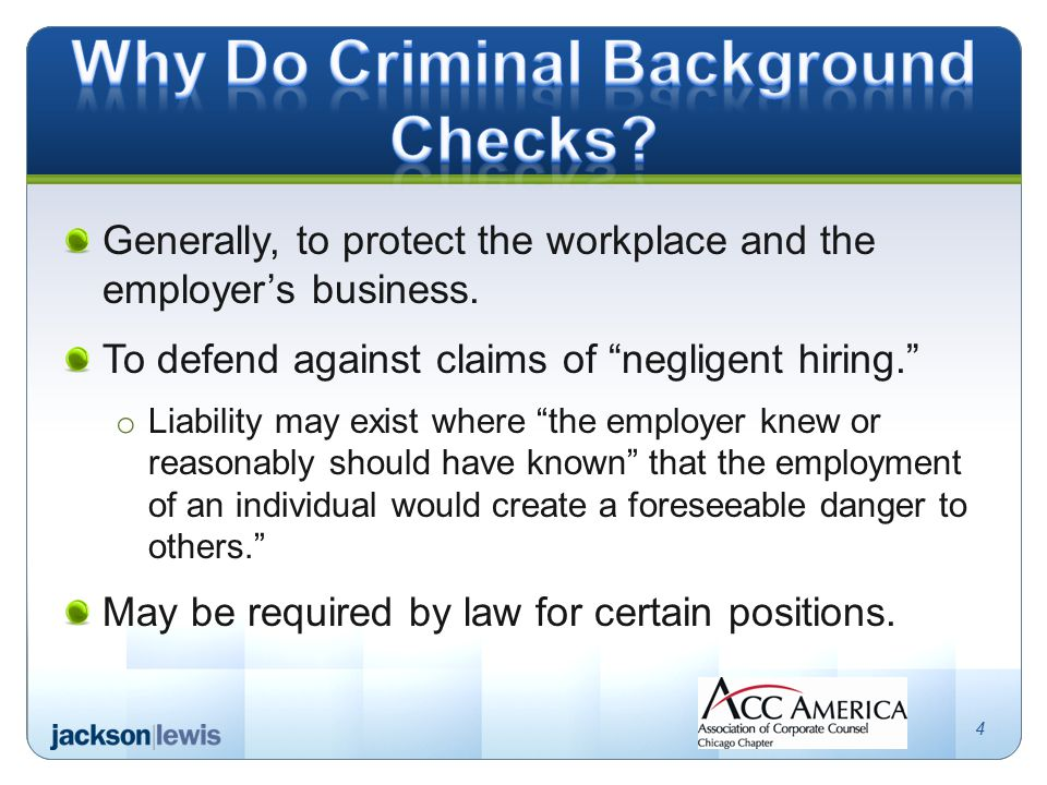 Generally, to protect the workplace and the employer's business.