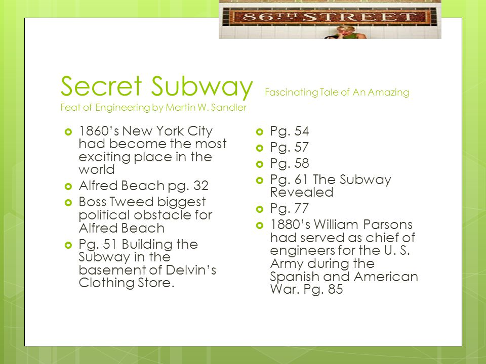 Secret Subway Fascinating Tale of An Amazing Feat of Engineering by Martin W.