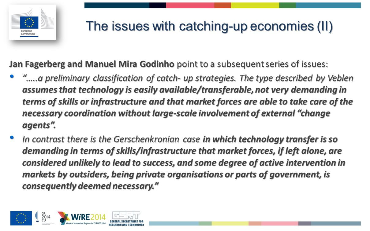 Jan Fagerberg and Manuel Mira Godinho point to a subsequent series of issues: …..a preliminary classification of catch- up strategies.