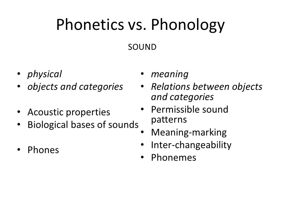 Phonetics vs.