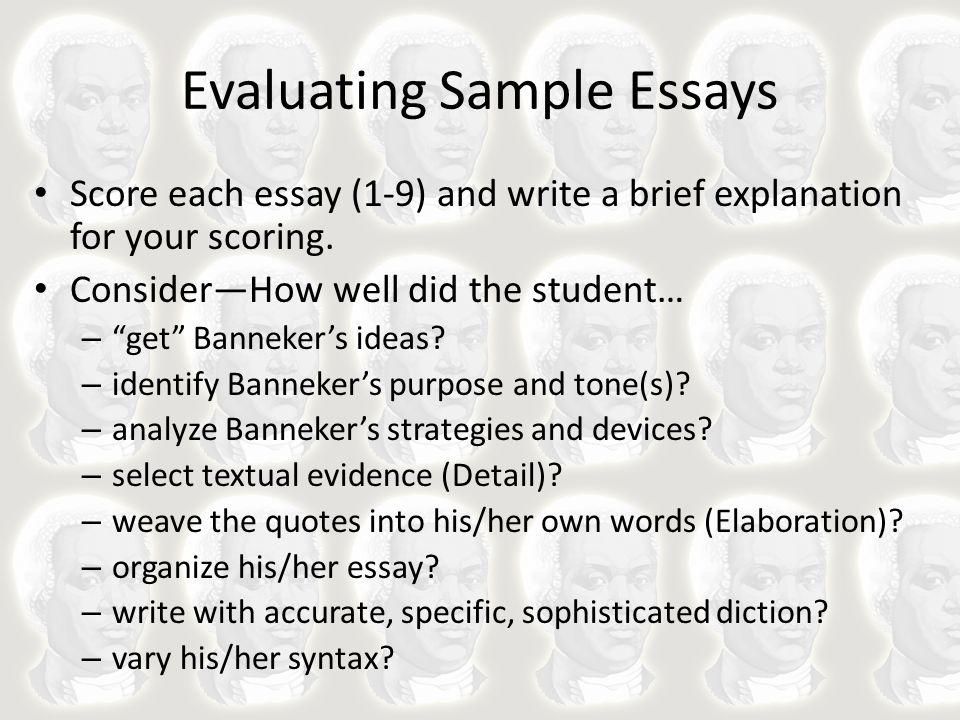 Evaluating Sample Essays Essay V scored a 5.Essay R scored a 7.