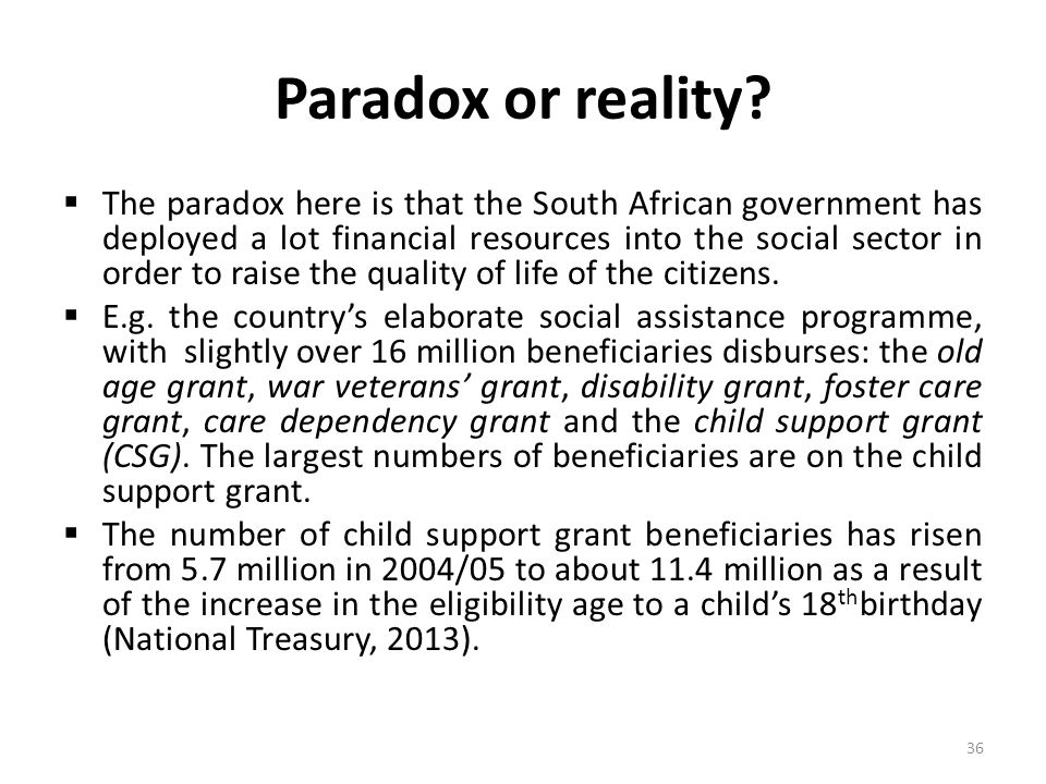  The paradox here is that the South African government has deployed a lot financial resources into the social sector in order to raise the quality of