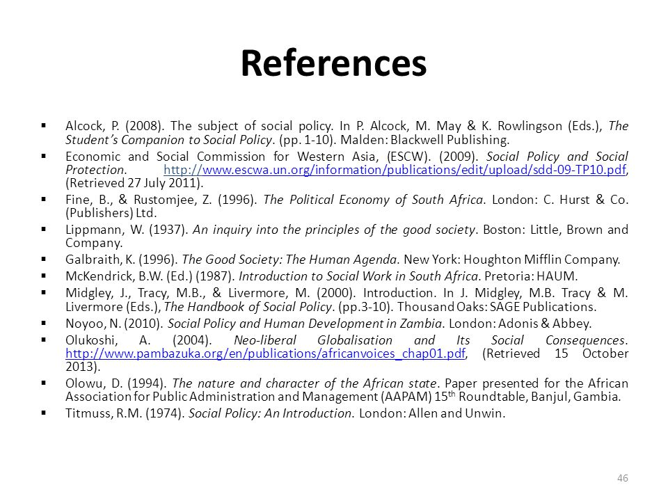References  Alcock, P. (2008). The subject of social policy.