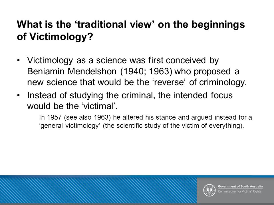 What is the 'traditional view' on the beginnings of Victimology.