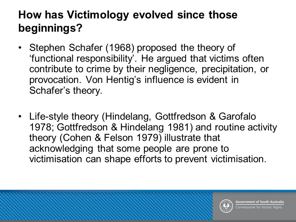 How has Victimology evolved since those beginnings.