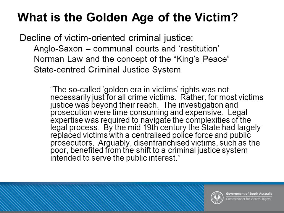 What is the Golden Age of the Victim.