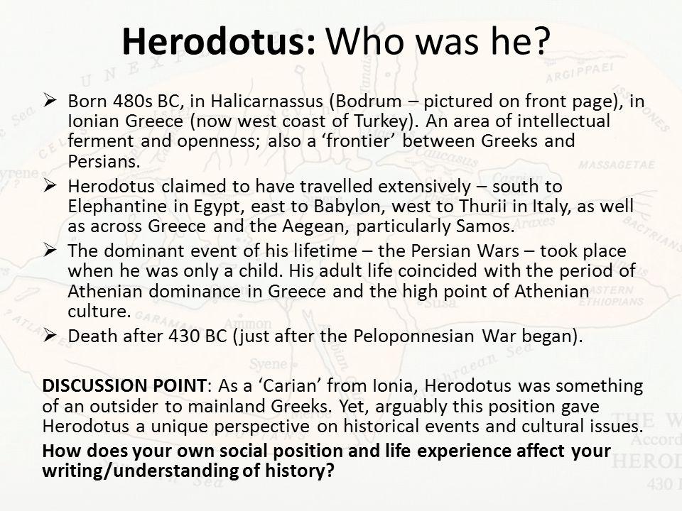 Herodotus: Who was he.