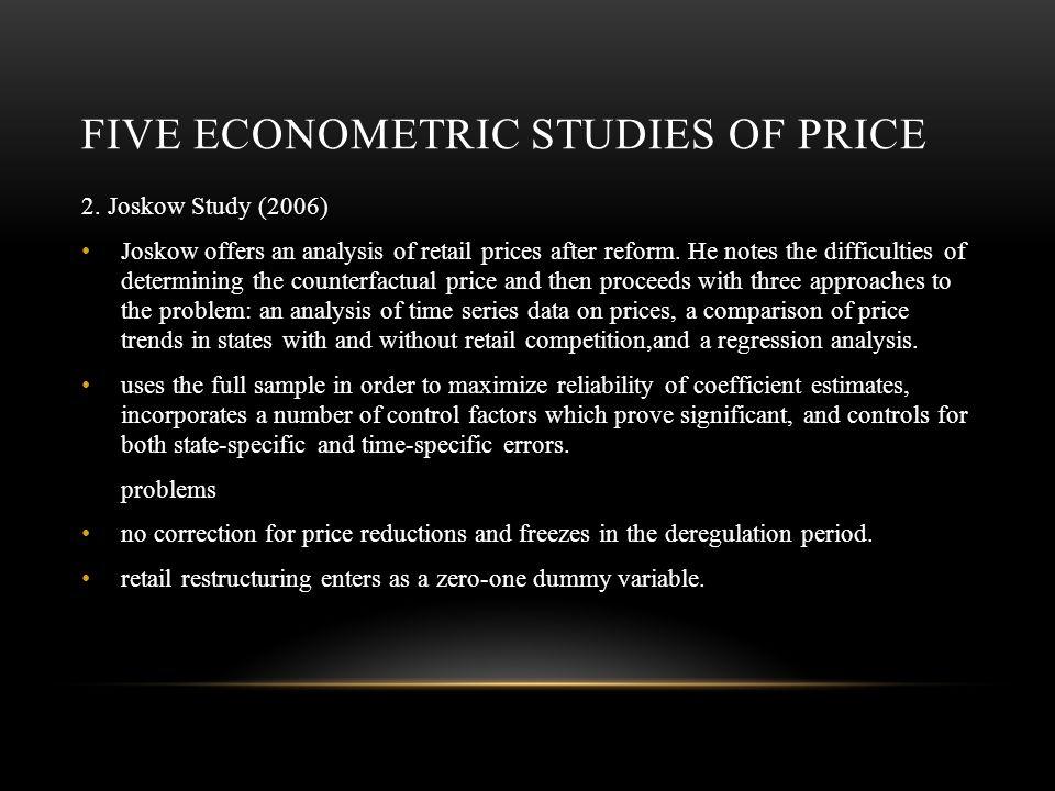 FIVE ECONOMETRIC STUDIES OF PRICE 2.