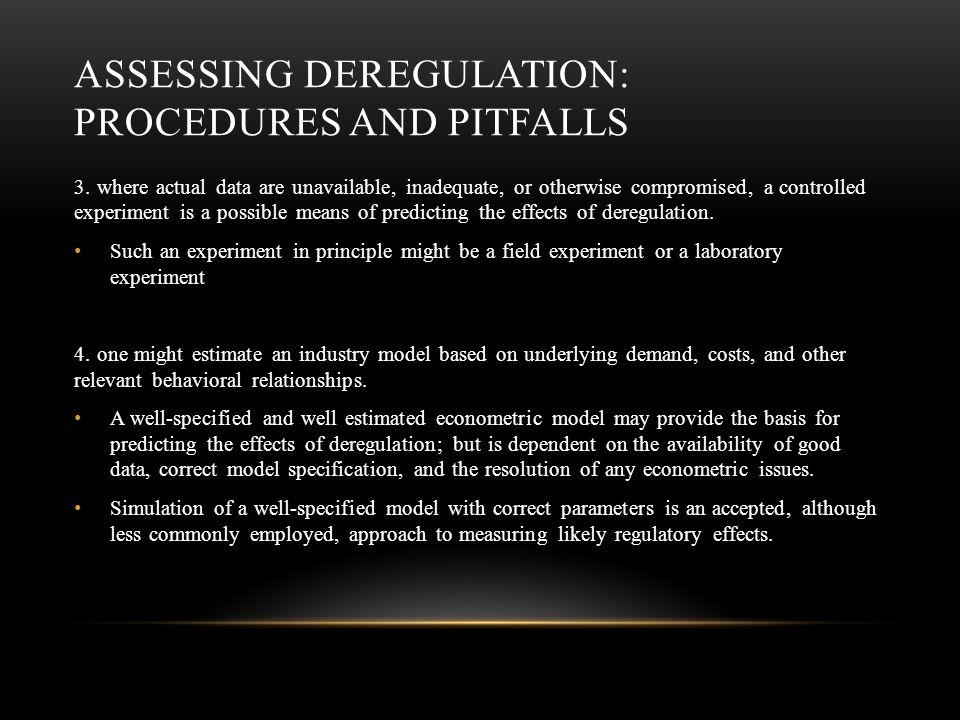 ASSESSING DEREGULATION: PROCEDURES AND PITFALLS 3.
