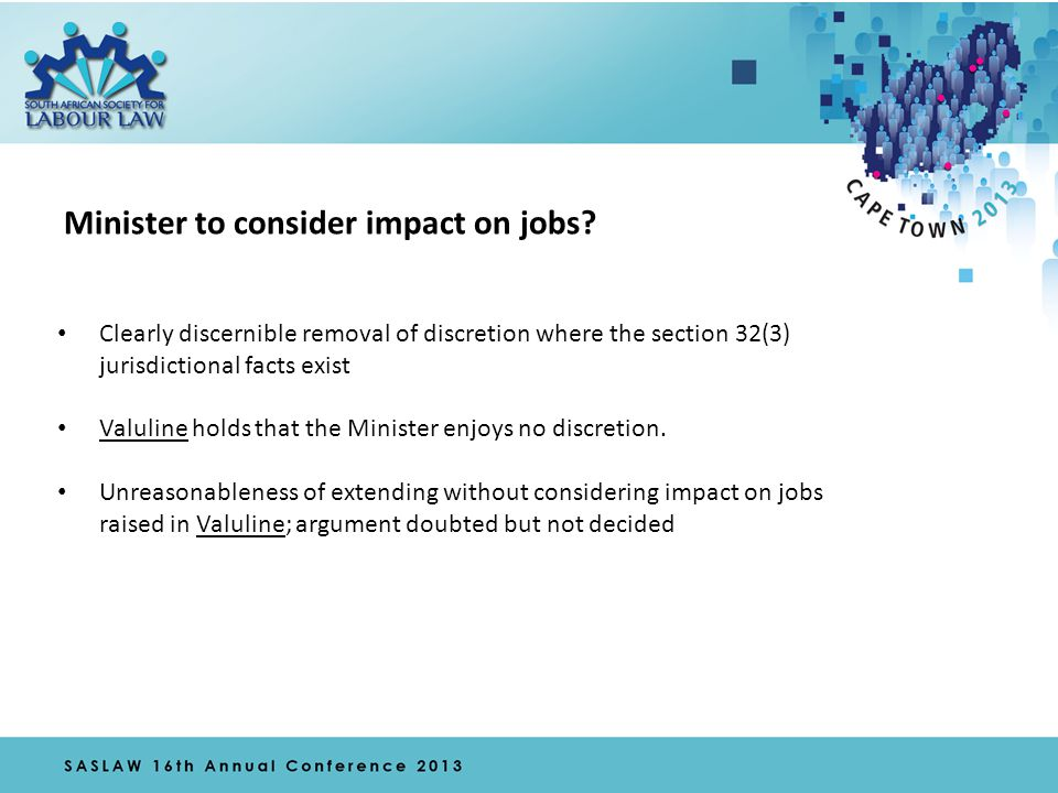 Minister to consider impact on jobs.