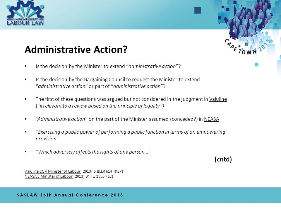 Administrative Action. Is the decision by the Minister to extend administrative action .