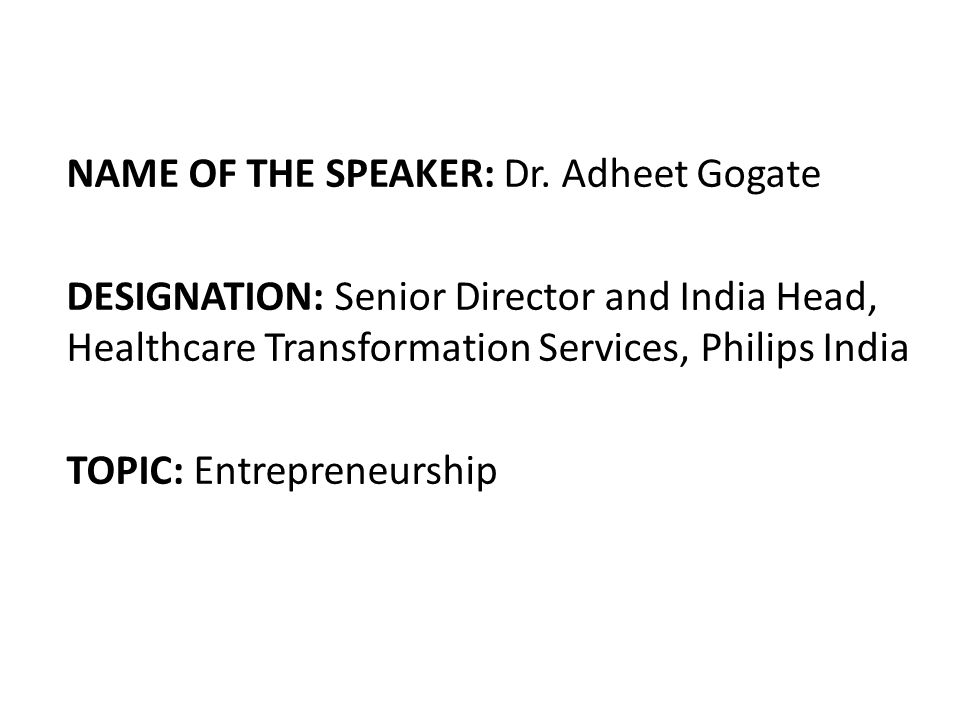 NAME OF THE SPEAKER: Dr.