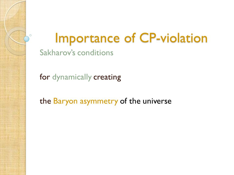 Importance of CP-violation Sakharov's conditions for dynamically creating the Baryon asymmetry of the universe