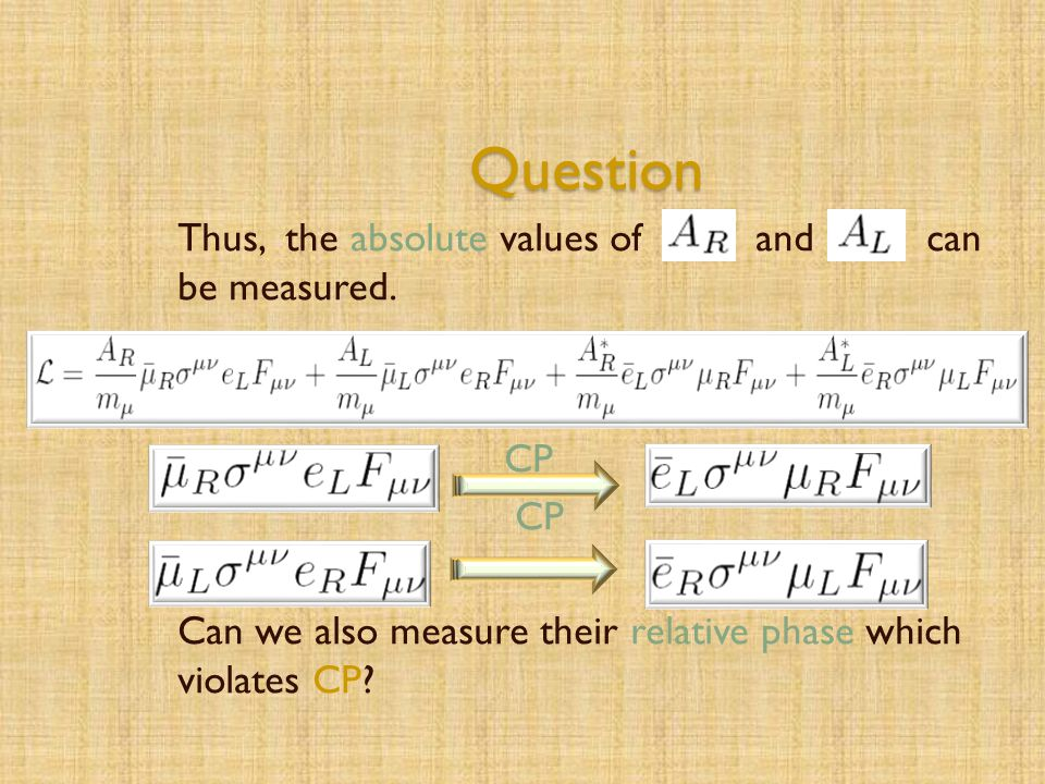 Question Thus, the absolute values of and can be measured.
